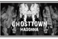 Ghost town - Madonna